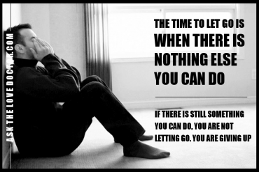 Are You Giving Up Or Letting Go?