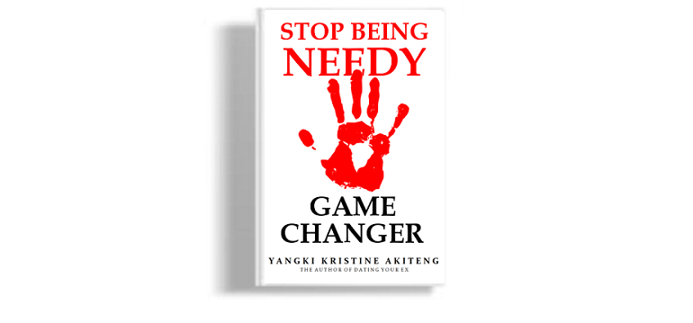STOP BEING NEEDY: GAME CHANGER (DIGITAL & PRINT)