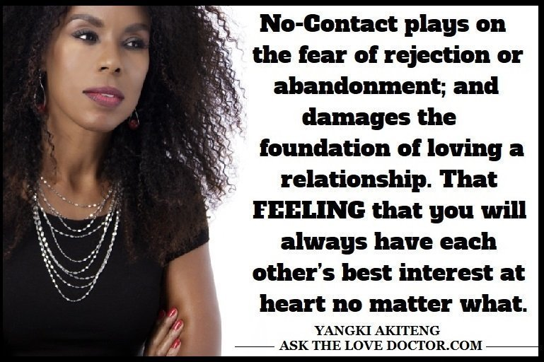 No Contact Plays On The Fear Of Abandonment